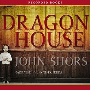 Dragon House | [John Shors]