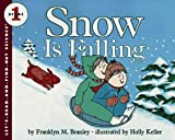 Snow Is Falling (Let's Read and Find Out) (0064450589) by Branley, Franklyn M.