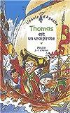 """Afficher """"Thomas est un vrai pirate"""""""