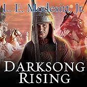 Darksong Rising: Spellsong Cycle, Book 3   L. E. Modesitt, Jr.