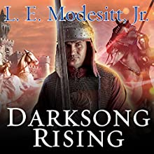 Darksong Rising: Spellsong Cycle, Book 3 (       UNABRIDGED) by L. E. Modesitt, Jr. Narrated by Amy Landon