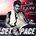 Set the Pace: Detroit Love Duet, Book 1 Audiobook by Kim Karr Narrated by CJ Bloom, Sebastian York