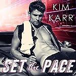 Set the Pace: Detroit Love Duet, Book 1 | Kim Karr