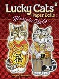 Lucky Cats Paper Dolls: Maneki Neko (Dover Paper Dolls) (0486486826) by Maggie Swanson