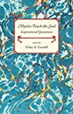 img - for Mystics Touch the Soul: Inspirational Quotations book / textbook / text book