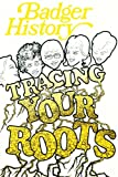 img - for Badger History - Volume XXXI, No. 2, November, 1977 - Tracing Your Roots book / textbook / text book