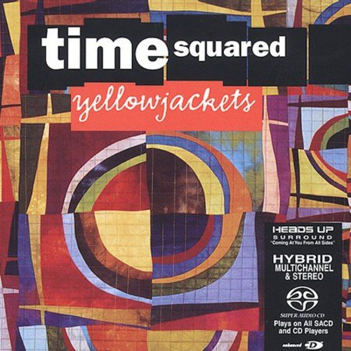 Yellowjackets - Time Squared (United Kingdom - Import)