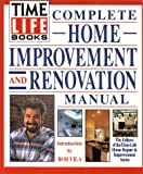 Time-Life Books Complete Home Improvement and Renovation Manual (0139218831) by Time Life Books