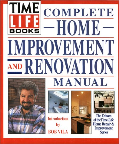 Time-Life Books Complete Home Improvement and Renovation Manual, Time Life Books