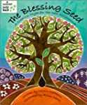 The Blessing Seed: A Creation Myth fo...