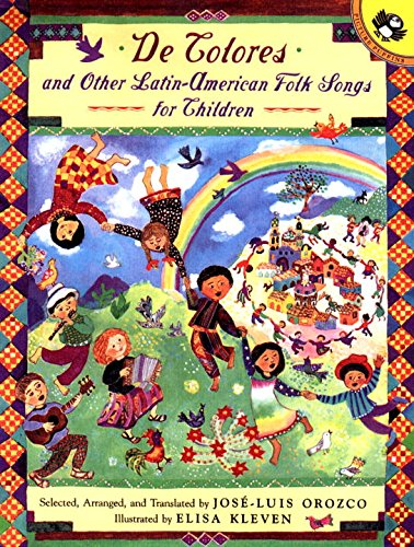 de Colores and Other Latin American Folksongs for Children (Anthology)
