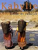 echange, troc Yazid Bekka, Yalla Seddiki - Kabylie : Belle et rebelle