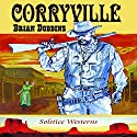 Corryville Audiobook by Brian Dobbins Narrated by John C. Zak
