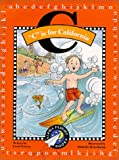 C Is for California (Alpha Flight Books)