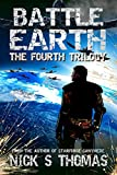 Battle Earth: The Fourth Trilogy