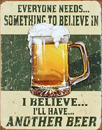 I Believe I'll Have Another Beer Distressed Retro Vintage Tin Sign Tin Sign , 13x16 0