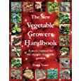 The New Vegetable Growers Handbook: A Users Manual for the Vegetable Garden