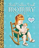 img - for Little Golden Book Mommy Stories book / textbook / text book