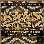 Kaa's Hunting [Classic Tales Edition] | Rudyard Kipling