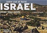 echange, troc Itamar Grinberg - Israël et les lieux saints : Entre ciel et terre