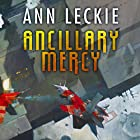 Ancillary Mercy Audiobook by Ann Leckie Narrated by Adjoa Andoh