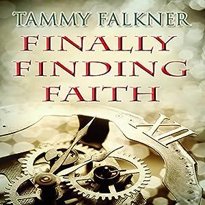Finally Finding Faith Audiobook