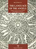 The Language of the Angels: Symbols and Secrets in the Basilica of San Miniato in Florence (La Stori