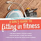 A Girls Guide to Fitting in Fitness
