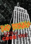 Bad Brains - Live at Cbgbs 1982 [Impo...