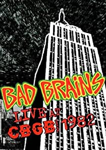 Bad Brains - Live at Cbgbs 1982 [Import anglais]