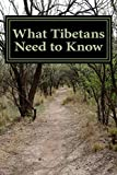 What Tibetans Need to Know