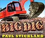 Big Dig: A Pop-Up Construction! (192992741X) by Stickland, Paul