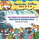 Geronimo Stilton 22 & 24: The Secret of Cacklefur Castle and The Field Trip to Niagara Falls Audiobook by Geronimo Stilton Narrated by Bill Lobley