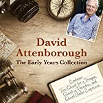 David Attenborough: The Early Years Collection: The BBC Collection   David Attenborough