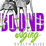 Bound Edges: Because Love Hurts | Evelyn Bliss