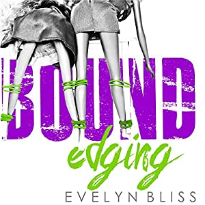 Bound Edges: Because Love Hurts Audiobook