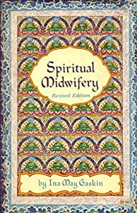 "Cover of ""Spiritual Midwifery"""