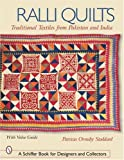 Ralli Quilts: Traditional Textiles from Pakistan and India