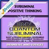 Subliminal Positive Thinking