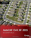 Eric Chappell AutoCad Civil 3D Essentials: Autodesk Official Press