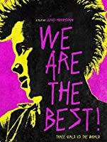 We Are the Best! (Watch Now While It's in Theaters) [HD]