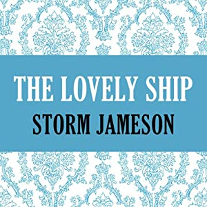 The Lovely Ship Audiobook