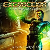 Extraction: A Kid Sensation Story | Kevin Hardman
