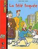 echange, troc Fanny Joly, Rosy - J'aime lire, numéro 70 : La Télé toquée