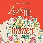 Zwei für immer | Andy Jones