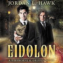 Eidolon: A Whyborne & Griffin Short Story | Livre audio Auteur(s) : Jordan L. Hawk Narrateur(s) : Julian G. Simmons