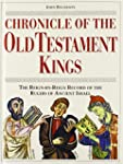 Chronicle of the Old Testament Kings:...