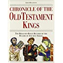 Chronicle of the Old Testament Kings: The Reign-by-Reign Record of the Rulers of Ancient Israel (The Chronicles Series)