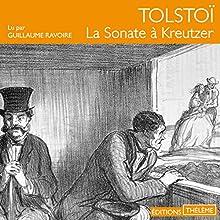 La Sonate à Kreutzer | Livre audio Auteur(s) : Léon Tolstoï Narrateur(s) : Guillaume Ravoire