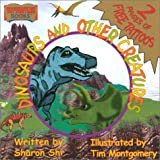 Dinosaurs and Other Creatures